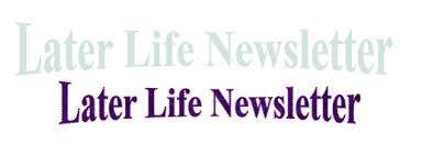 Later Life newsletter